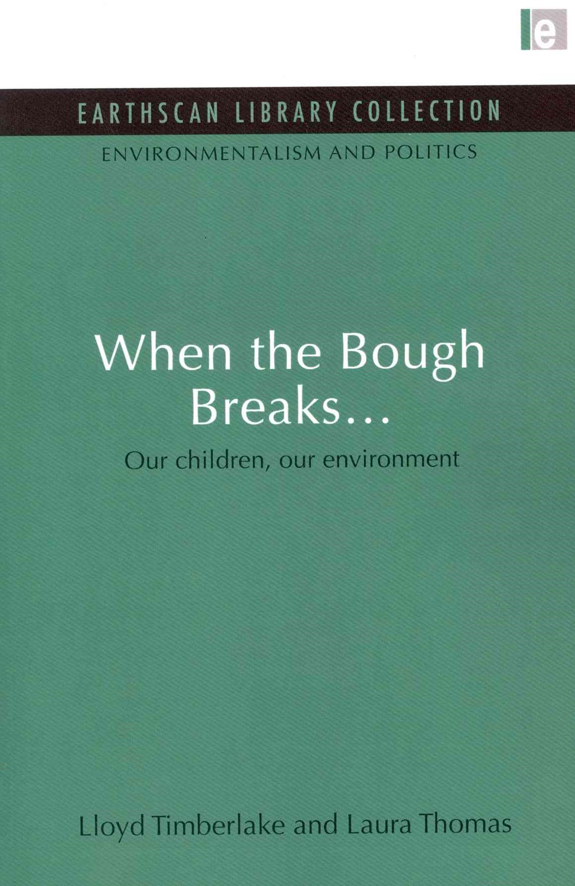 When the Bough Breaks...
