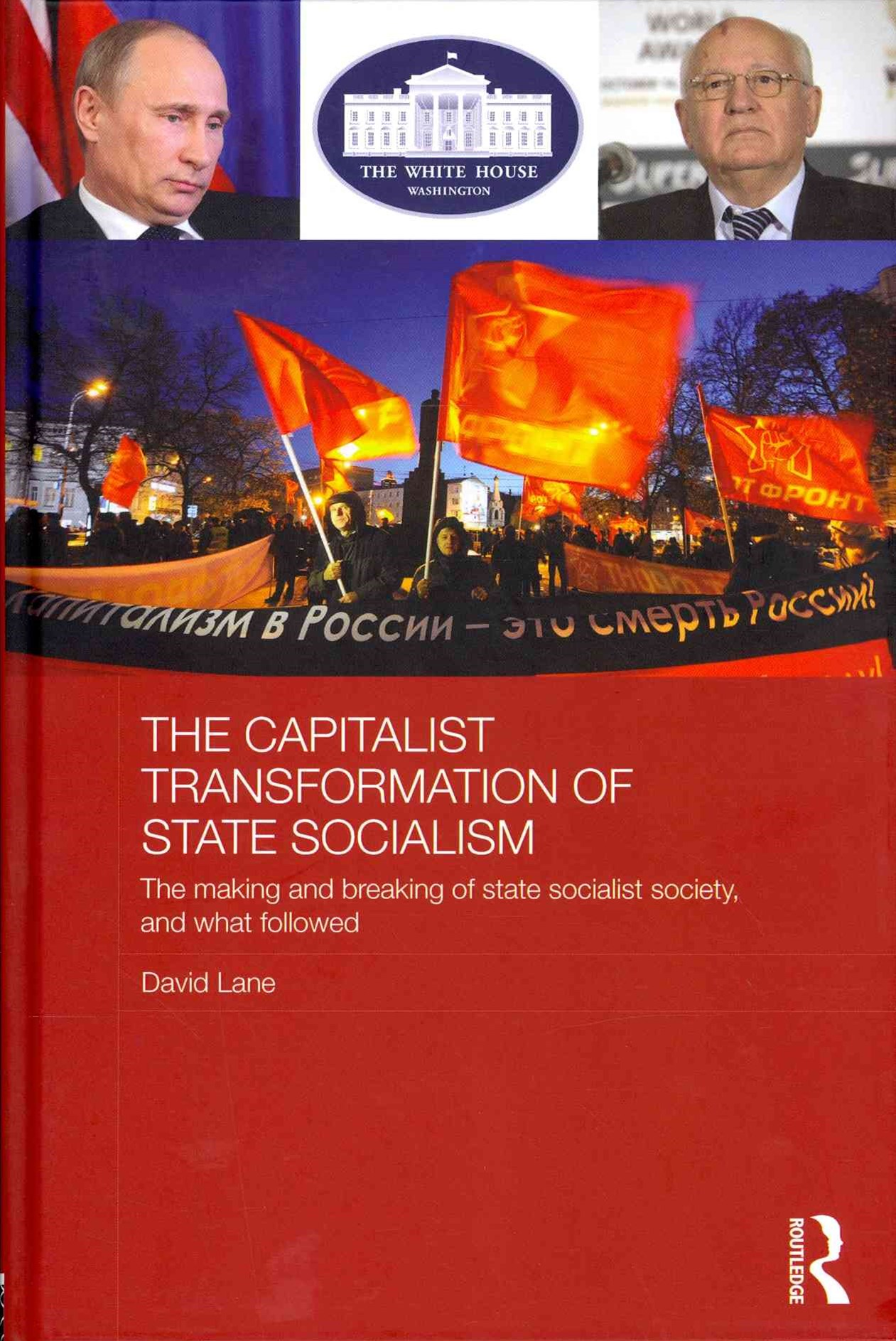 Capitalist Transformation of State Socialism