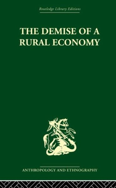The Demise of a Rural Economy