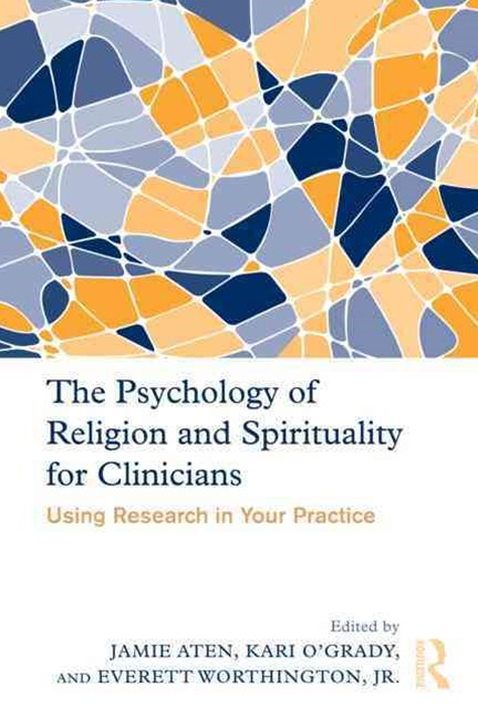 Psychology of Religion and Spirituality for Clinicians