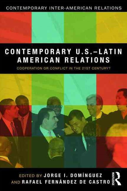 Contemporary U. S. -Latin American Relations