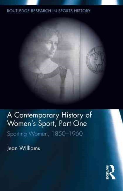Contemporary History of Women's Sport