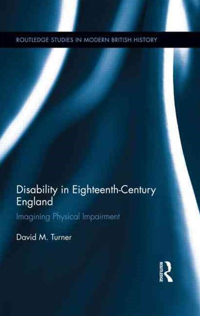 Disability in Eighteenth-century England