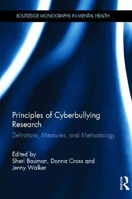 Principles of Cyber Bullying Research