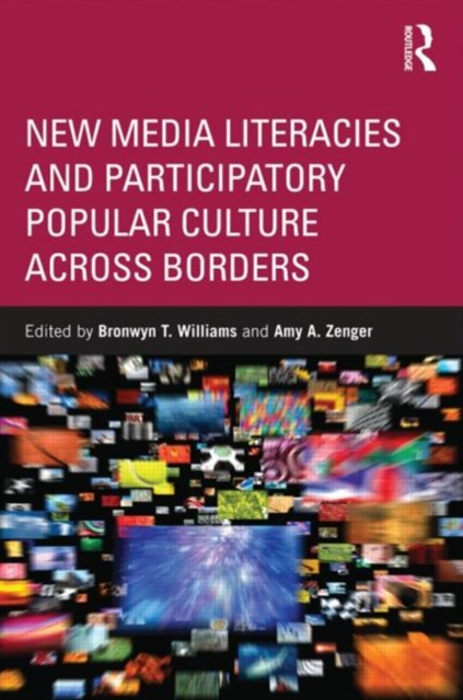 New Media Literacies and Participatory Popular Culture Across Borders