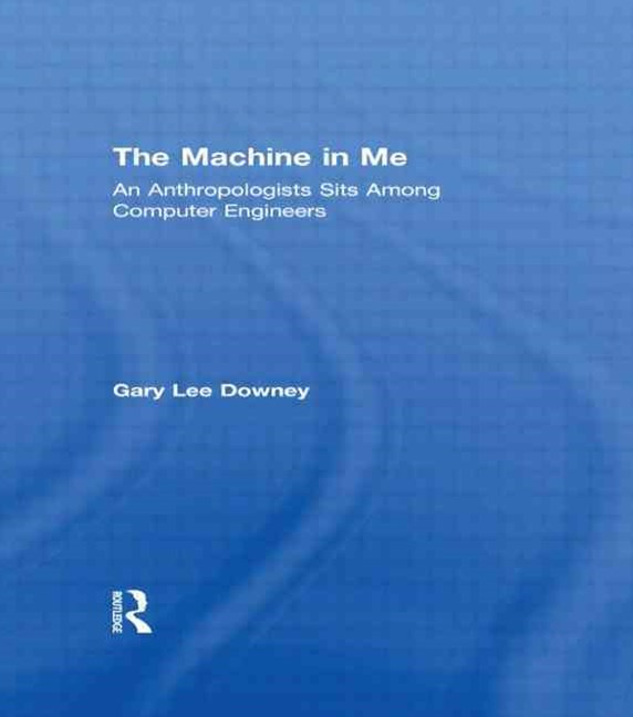 The Machine in Me
