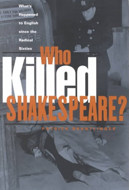 Who Killed Shakespeare?