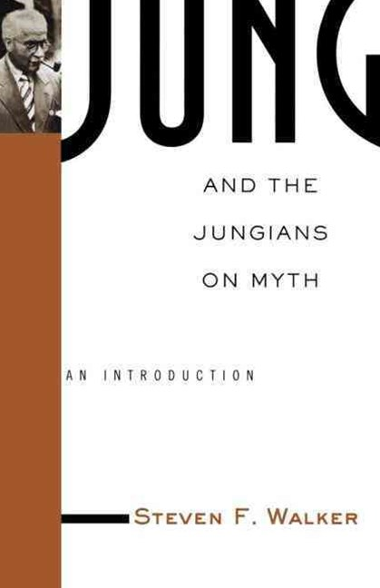 Jung and the Jungians on Myth