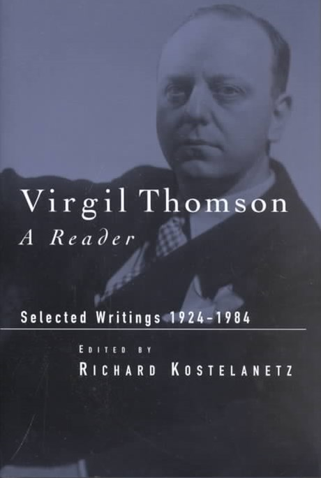 Virgil Thomson Reader