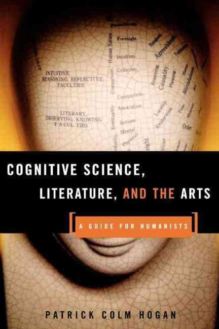 Cognitive Science, Literature and the Arts