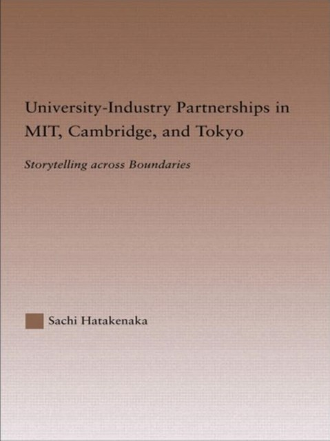 University-Industry Partnerships in MIT, Cambridge, and Tokyo