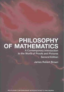 Philosophy of Mathematics by James Robert Brown (9780415960472) - PaperBack - Philosophy Modern