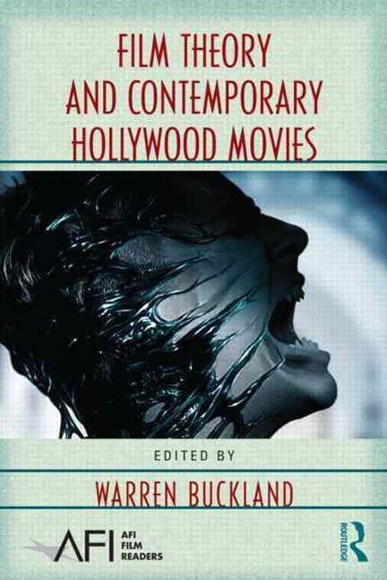 Film Theory and Contemporary Hollywood Movies