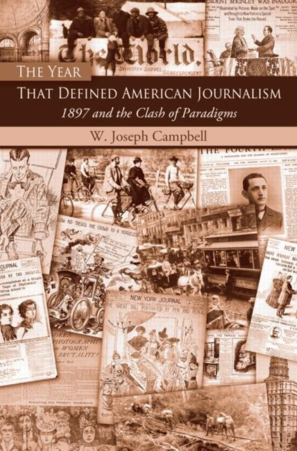 Year That Defined American Journalism