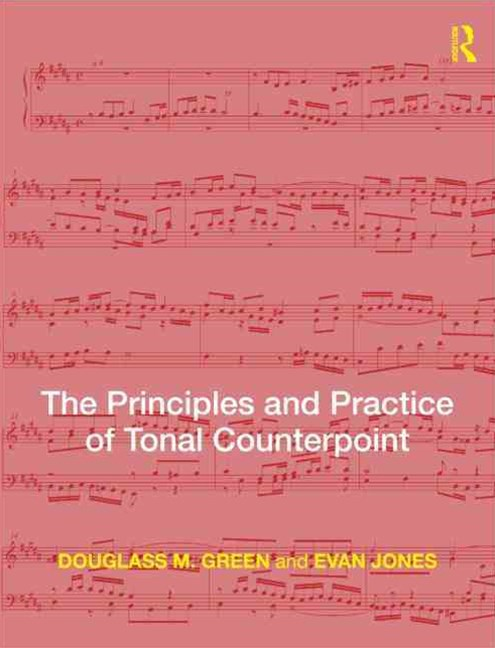 The Principles and Practice of Counterpoint
