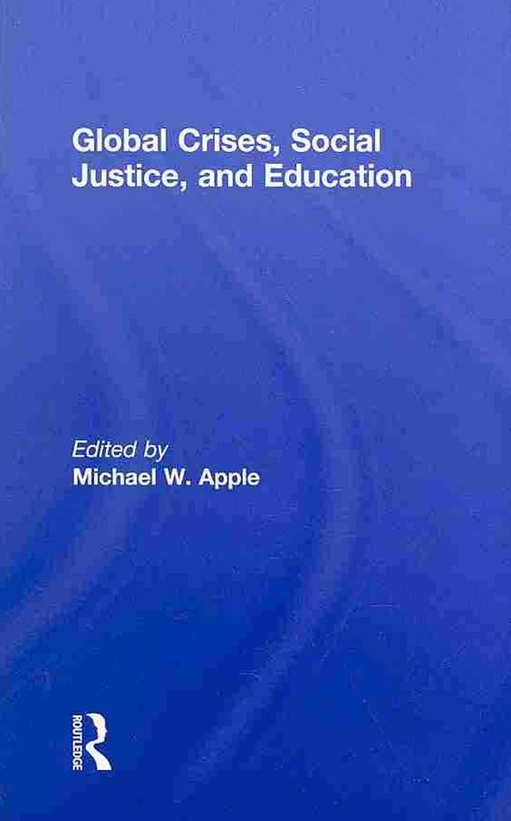Global Crises, Social Justice, and Education