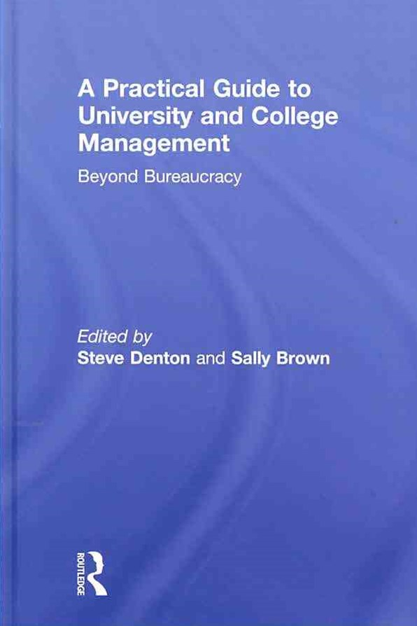 A Practical Guide to University and College Management