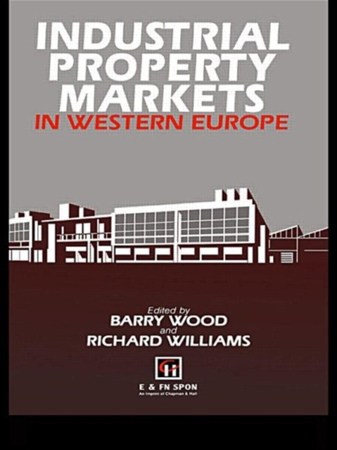 Industrial Property Markets in Western Europe