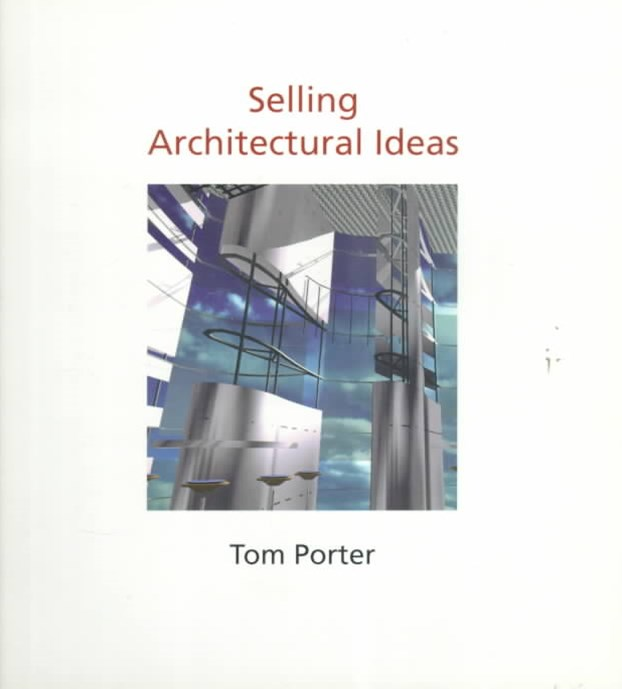 Selling Architectural Ideas