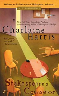 Shakespeare's Counselor by Charlaine Harris (9780425201145) - PaperBack - Crime Cosy Crime