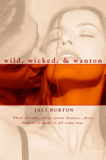 Wild, Wicked, and Wanton