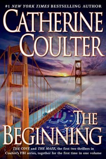 The Beginning by Catherine Coulter (9780425224342) - PaperBack - Crime Mystery & Thriller