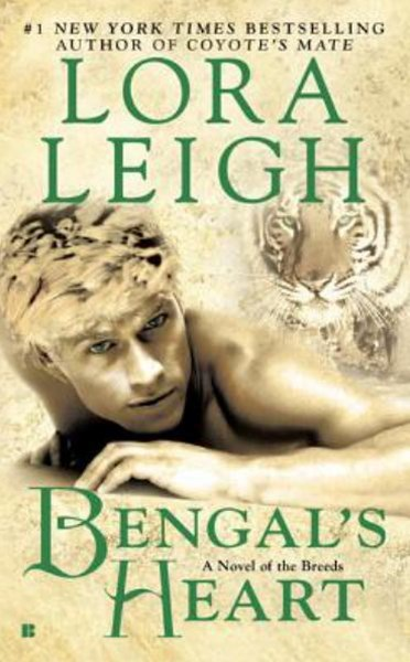 Bengal's Heart: A Novel of the Breeds: Book 19