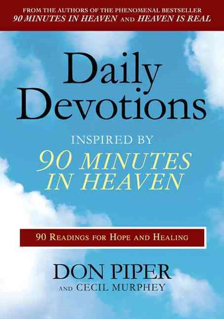 Daily Devotions: 90 Readings For Hope and Heaven