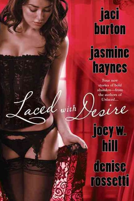 Laced with Desire
