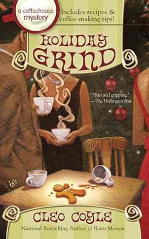 Holiday Grind: A Coffeehouse Mystery Book 8