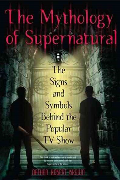 Mythology of Supernatural: The Signs and Symbols Behind the Popular TV  Show