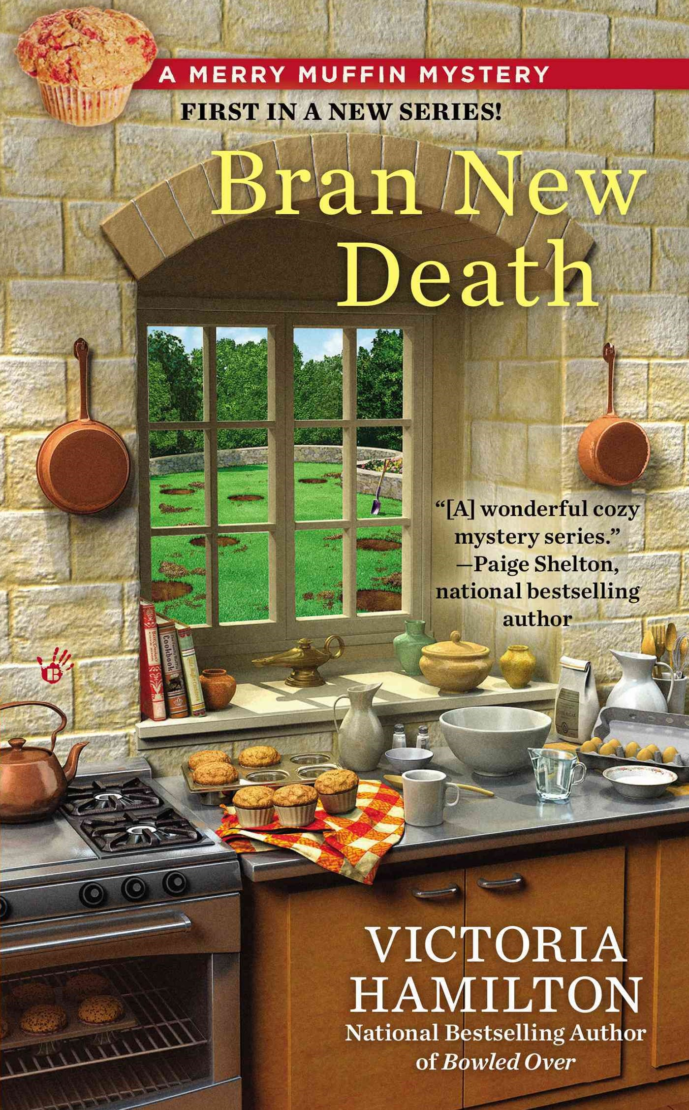 Bran New Death: A Merry Muffin Mystery Book 1