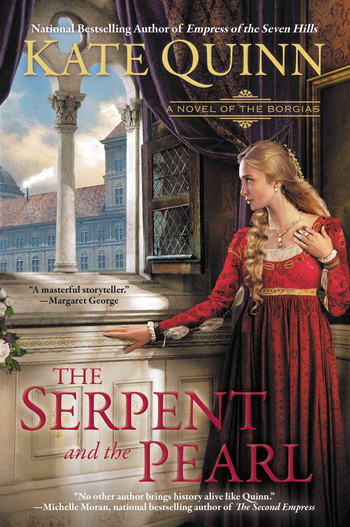 The Serpent And The Pearl: A Novel Of The Borgias