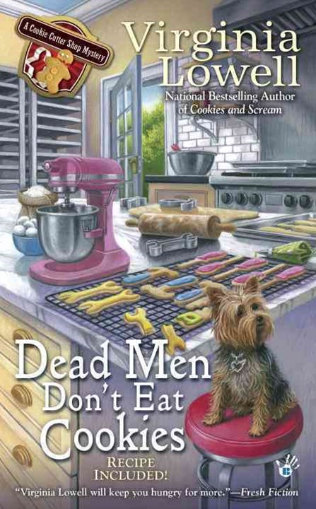 Dead Men Don't Eat Cookies: A Cookie Cutter Shop Mystery Book 6