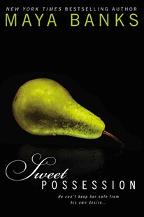 Sweet Possession: Sweet Book 5 by Maya Banks (9780425266991) - PaperBack - Modern & Contemporary Fiction General Fiction