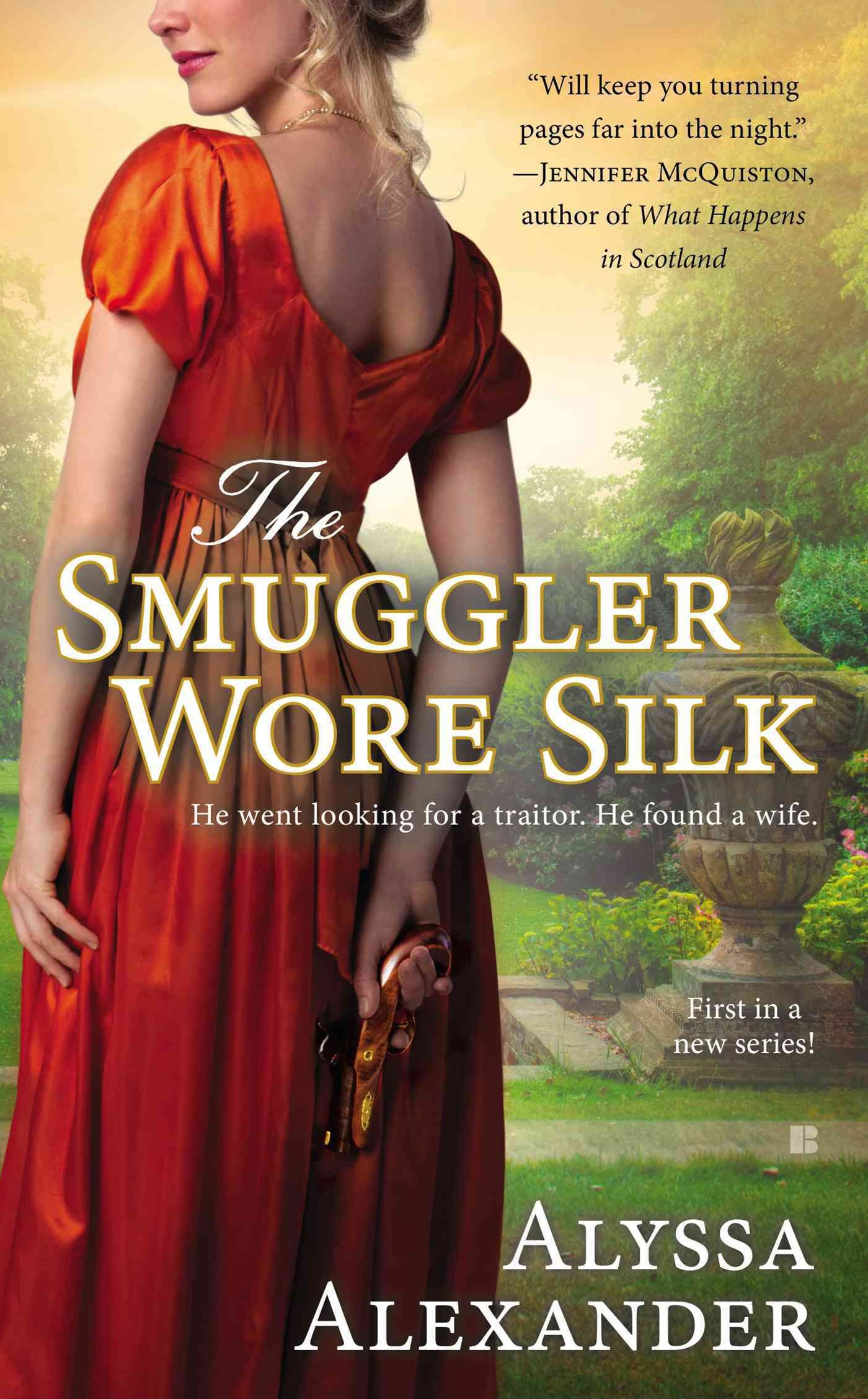 The Smuggler Wore Silk: A Spy In The Ton (Book 1)