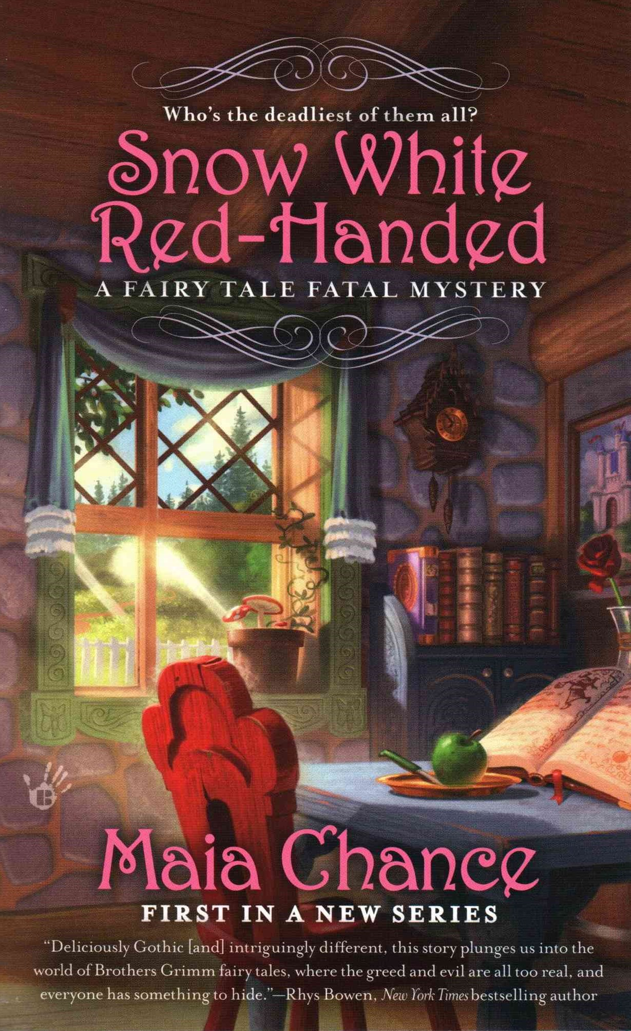 Snow White Red-Handed: A Fairy Tale Fatal Mystery Book 1