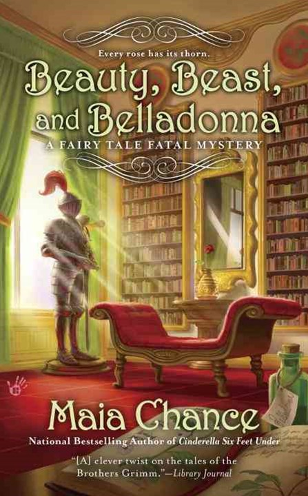 Beauty, Beast, And Belladonna: A Fairy Tale Fatal Mystery Book 3