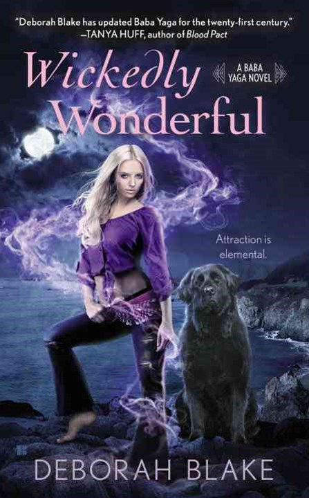 Wickedly Wonderful: Baba Yaga Book 2