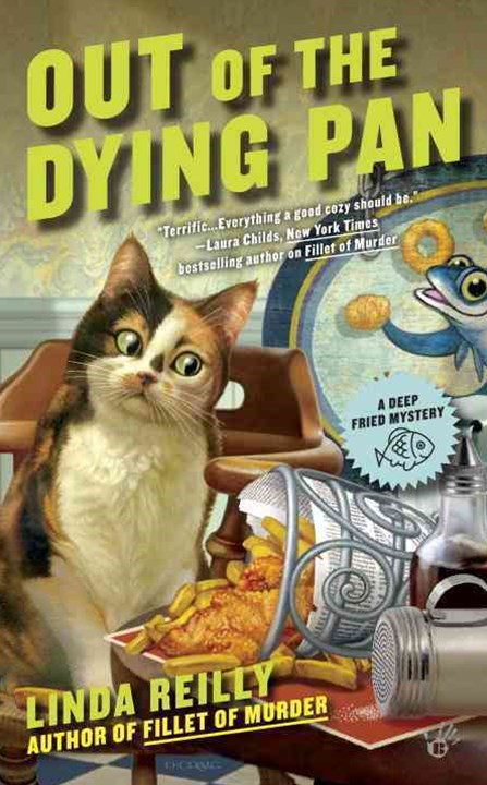 Out Of The Dying Pan: Deep Fried Mystery Book 2