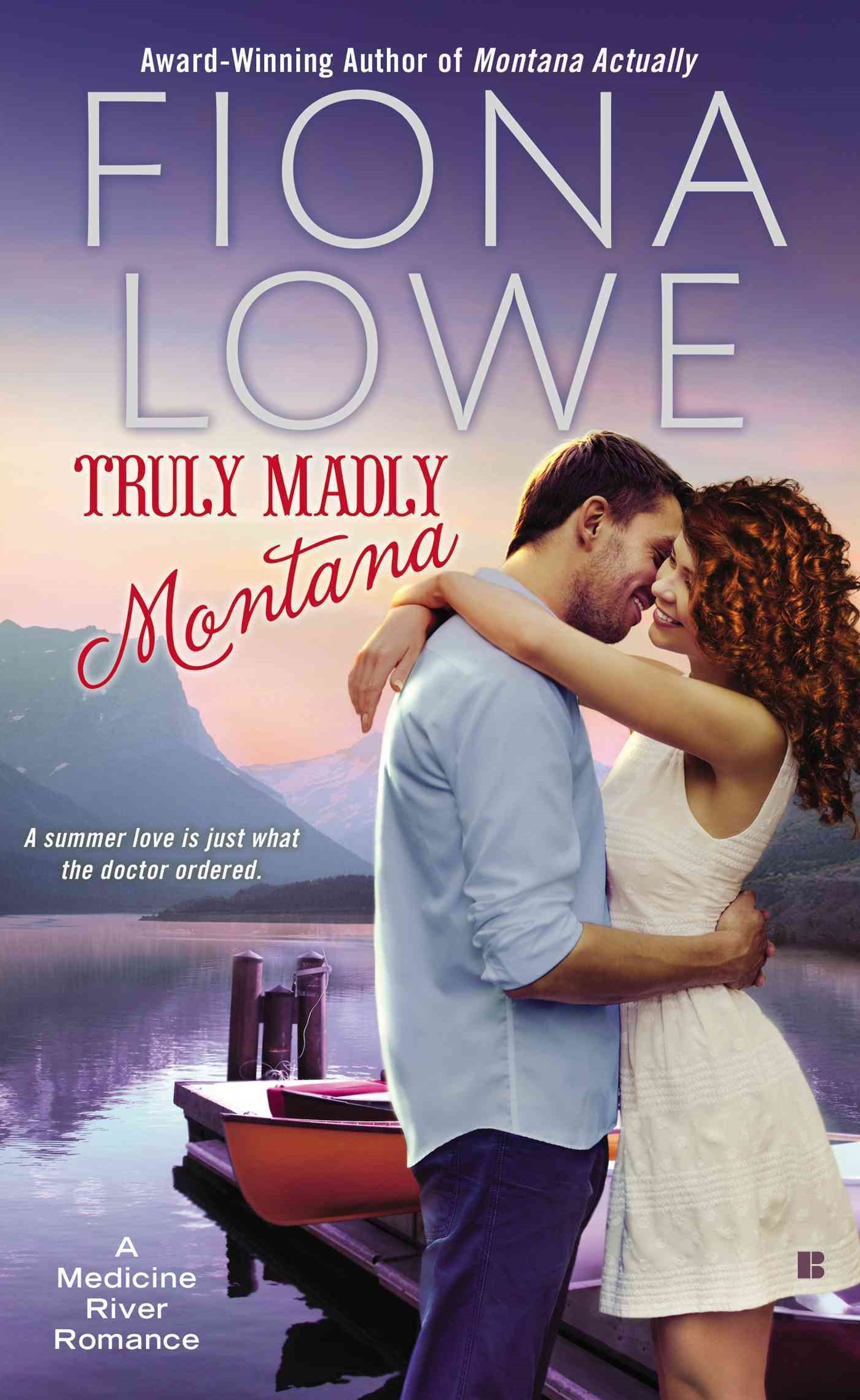 Truly Madly Montana: A Medicine River Romance Book 2