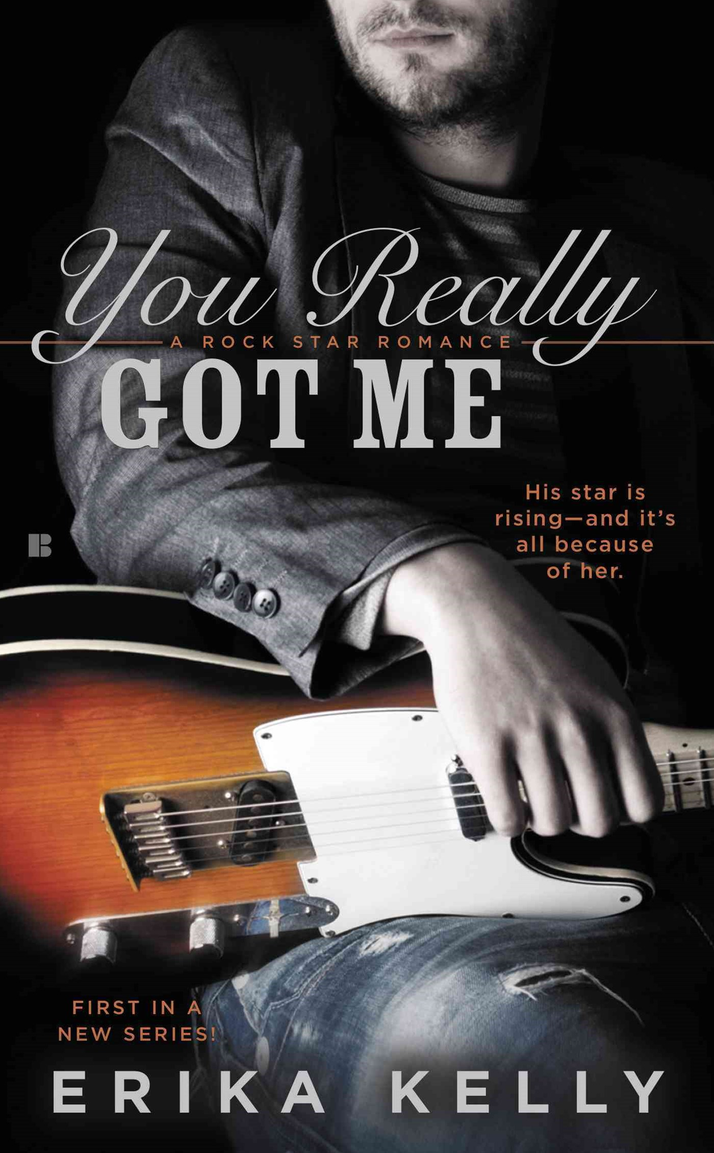 You Really Got Me: A Rock Star Romance Book 1