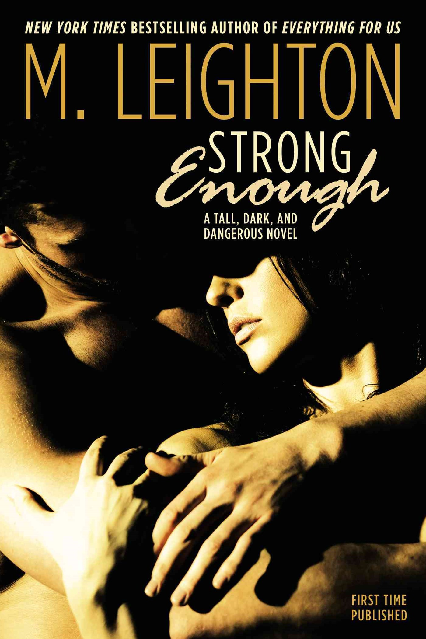 Strong Enough: Tall, Dark And Dangerous Book 1