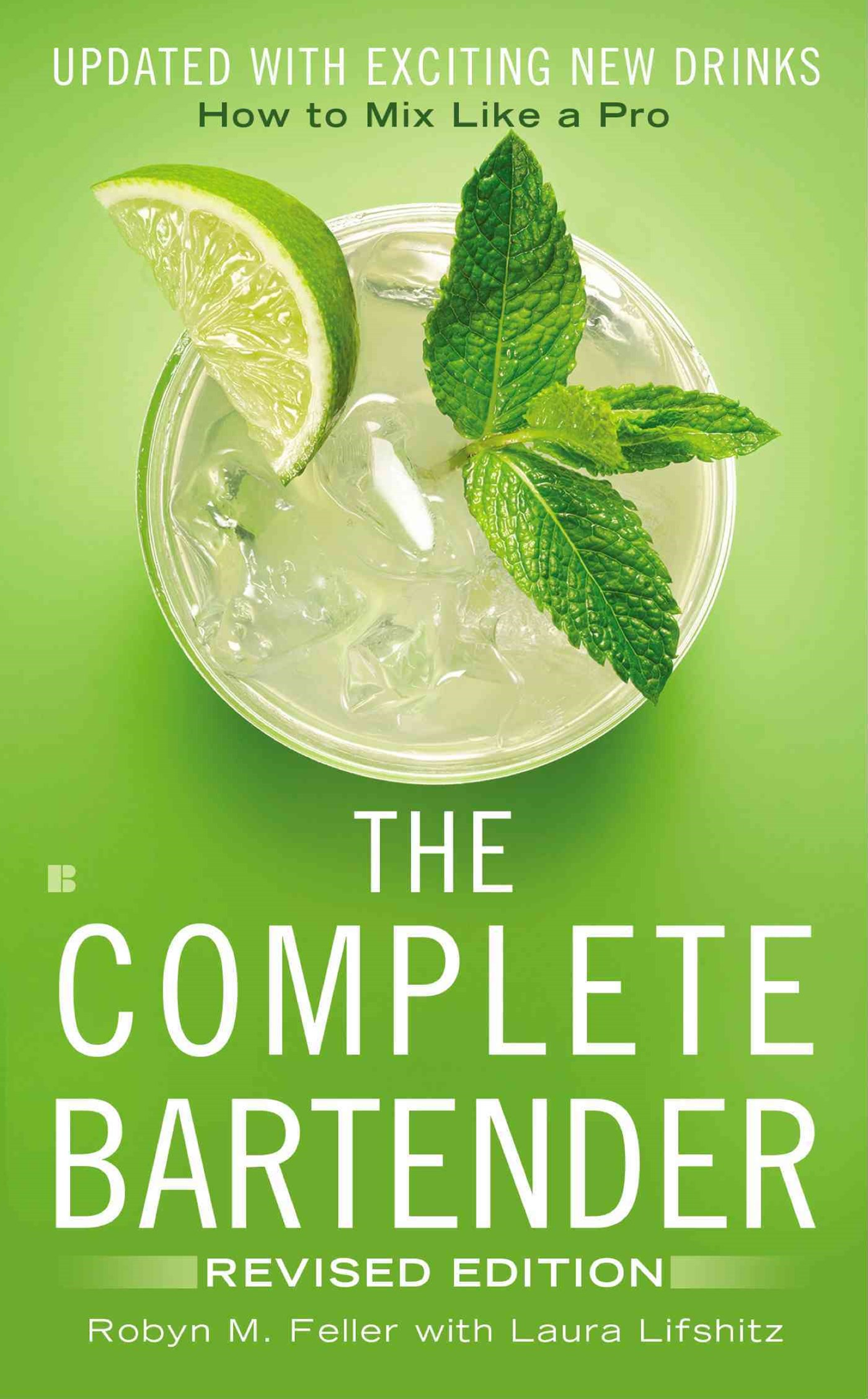 The Complete Bartender: Revised Edition