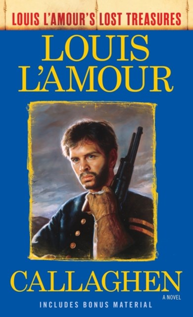 (ebook) Callaghen (Louis L'Amour's Lost Treasures)