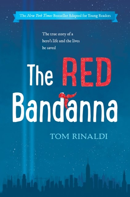 Red Bandanna (Young Readers Adaptation)