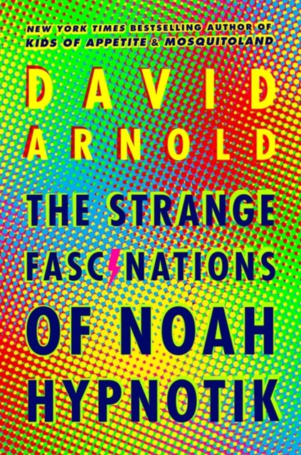(ebook) Strange Fascinations of Noah Hypnotik