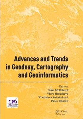 Advances and Trends in Geodesy, Cartography and Geoinformatics