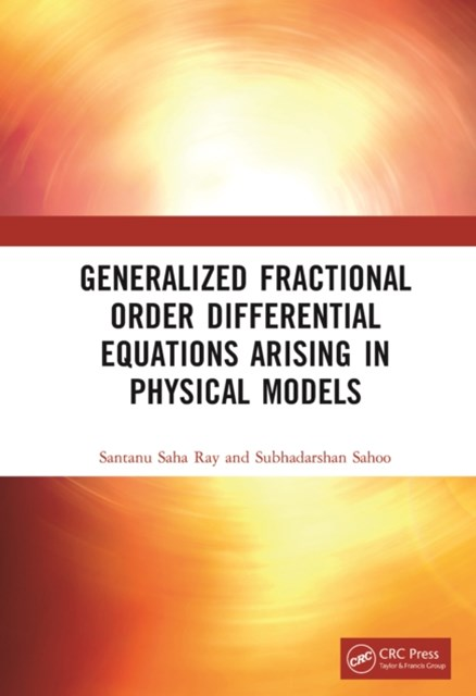 (ebook) Generalized Fractional Order Differential Equations Arising in Physical Models