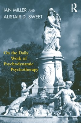 (ebook) On the Daily Work of Psychodynamic Psychotherapy